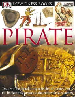 Pirate (DK Eyewitness Books Series)