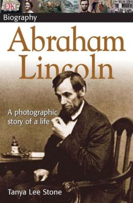 DK Biography: Abraham Lincoln