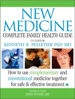 New Medicine: Complete Family Health Guide