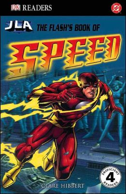 Flash's Book of Speed (DK Readers Series)