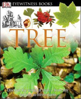 Tree (Eyewitness Books Series)