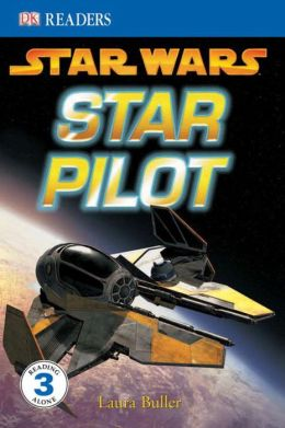 Star Wars: Star Pilot (DK Readers Level 3 Series)