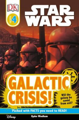 Star Wars Galactic Crisis! (DK Readers Series)