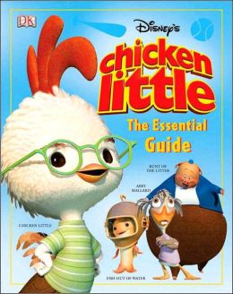 Chicken Little, The Essential Guide