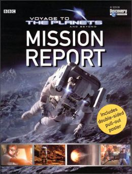 Voyage to the Planets and Beyond: Mission Report