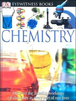 Chemistry (Eyewitness Books Series)