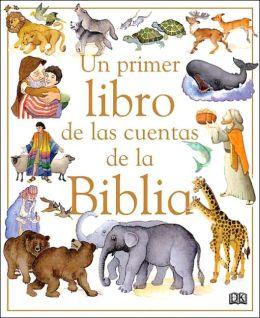 Un Primer Libro de Cuentas Biblicos