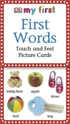 First Words (My First Touch and Feel Pictures Cards Series)