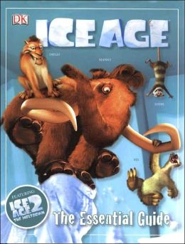 Ice Age: The Essential Guide