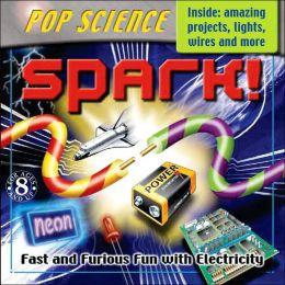 Pop Science Kit: Spark!