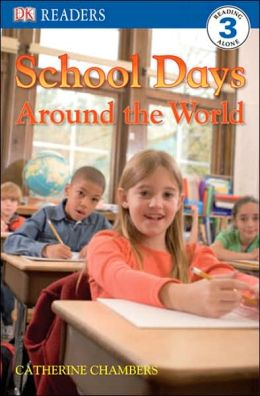 School Days Around the World (DK Readers Level 3 Series)