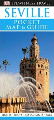 Eyewitness Travel Seville: Pocket Map and Guide