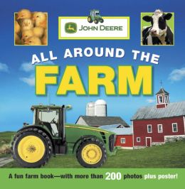 John Deere: All Around the Farm
