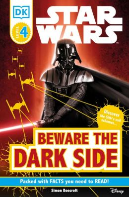 Star Wars Beware the Dark Side (DK Readers Series)