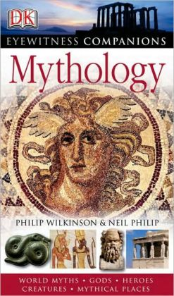 Mythology (Eyewitness Companions Series)