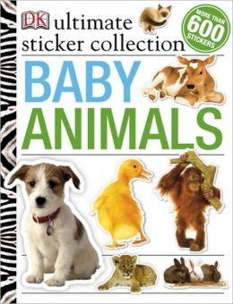 Ultimate Sticker Collection: Baby Animals