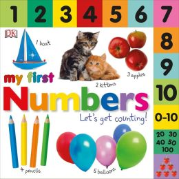 My First Numbers: Let's Get Counting