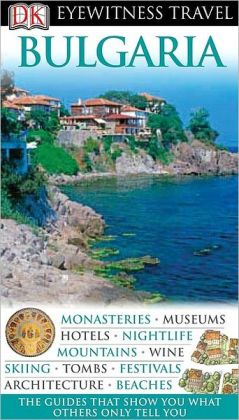 DK Eyewitness Travel Guide: Bulgaria