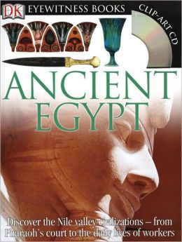 Ancient Egypt (DK Eyewitness Books Series)