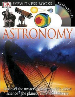 Astronomy (DK Eyewitness Books Series)