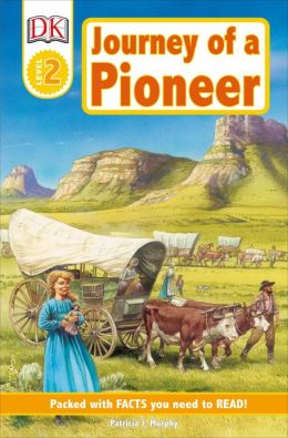 DK Readers: Journey of a Pioneer