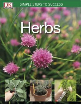 Simple Steps to Success: Herbs