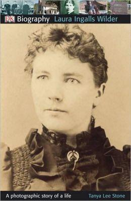 DK Biography: Laura Ingalls Wilder