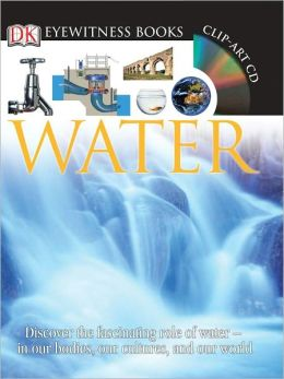 Water (DK Eyewitness Books)