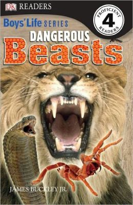 DK Readers: Boys' Life Series: Dangerous Beasts