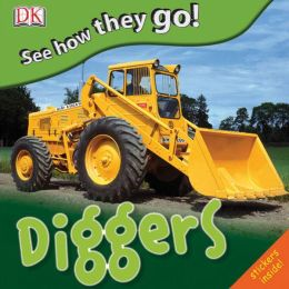 See How They Go: Diggers