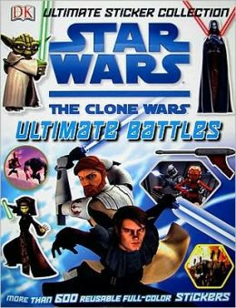 Ultimate Sticker Collection: Star Wars: The Clone Wars: Ultimate Battles