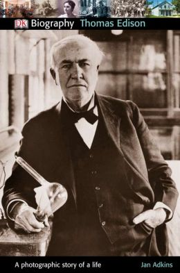 DK Biography: Thomas Edison