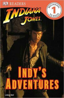 DK Readers: Indiana Jones: Indy's Adventures