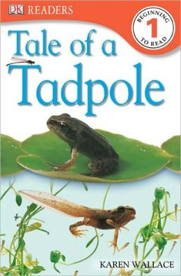 Tale of a Tadpole (DK Readers Level 1 Series)