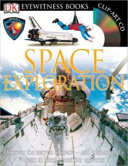 Space Exploration (DK Eyewitness Books Series)