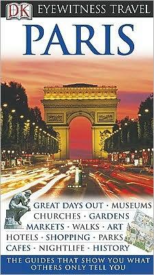 Eyewitness Travel Guide: Paris