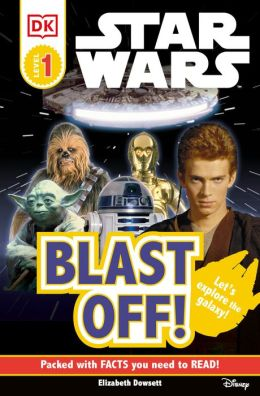 Star Wars: Blast Off! (DK Readers Pre-Level 1 Series)