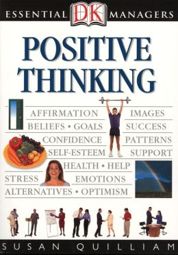 Positive Thinking (DK Essential Managers Series)
