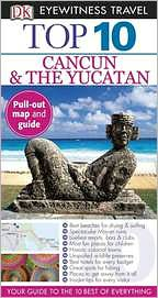 Top 10 Cancun and Yucatan