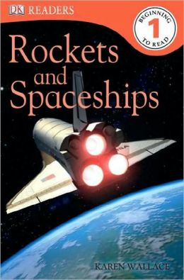 Rockets and Spaceships (DK Readers Level 1 Series)