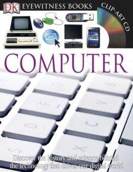 Computer (DK Eyewitness Books Series)