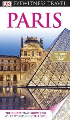 DK Eyewitness Travel Guide: Paris