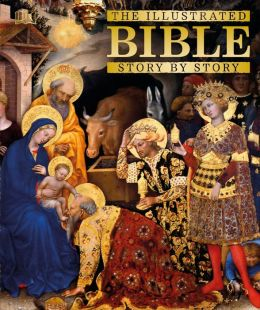 The Illustrated Bible Story by Story