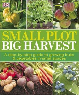 Small Plot, Big Harvest