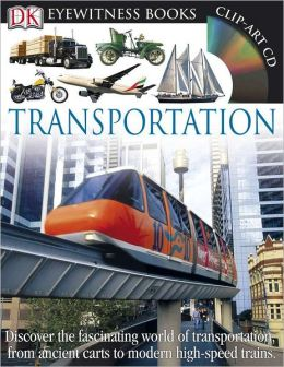 Transportation (DK Eyewitness Books Series)