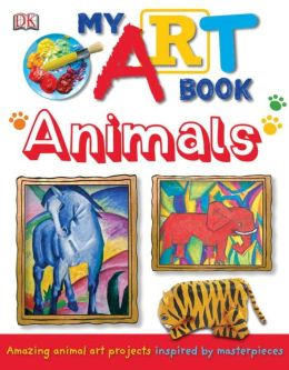 My Art Book: Animals