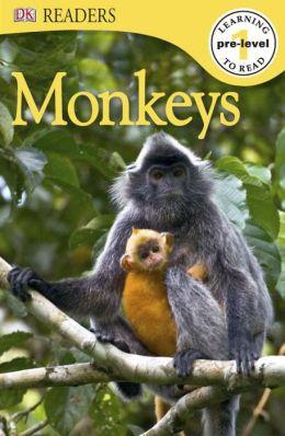 Monkeys (DK Readers Pre-Level 1 Series)