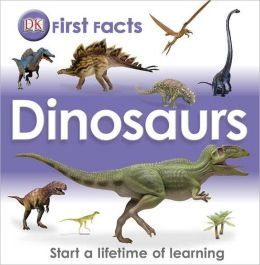 First Facts: Dinosaurs