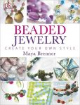 Book Cover Image. Title: Beaded Jewelry, Author: Maya Brenner