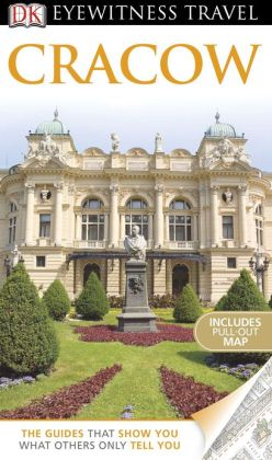 DK Eyewitness Travel Guide: Cracow